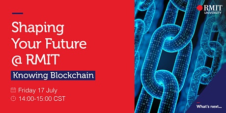 Knowing Blockchain @ RMIT tickets