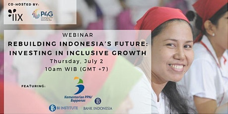 Rebuilding Indonesia's Future: Investing in Inclusive Growth (July 16 2020) tickets