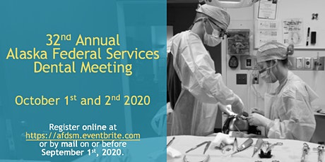 32nd Annual Alaska Federal Services Dental Meeting tickets