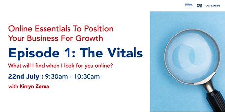 The Top 3 Online Essentials to Position your Business for Growth Right Now tickets
