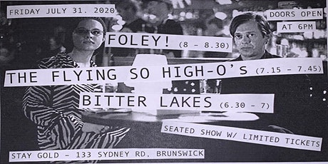 Foley!, The Flying So High-O's & Bitter Lakes early show at Stay Gold tickets