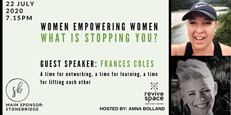 Women Empowering Women: What is stopping you? tickets