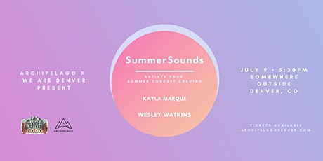 SummerSounds feat. Kayla Marque + Wesley Watkins tickets