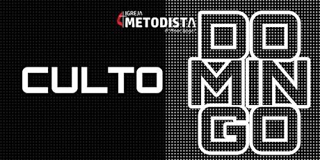 CULTO - DOMINGO 05/07 ingressos