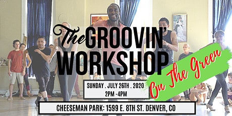Groovin' Foot Workshop - On The Green - July 2020 tickets