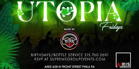 UTOPIA FRIDAYS w/DJ HBK JULY 10th tickets