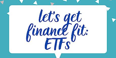 Let's get Finance Fit: ETFs tickets