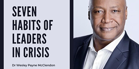 Seven habits of leaders in crisis | Hyper-intensive masterclass tickets
