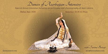 Dances of Azerbaijan Intensive (July 2020) tickets