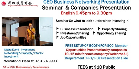 CEO Business Networking & Startup Entrepreneur Presentation & Pitching (Fees at $10 Per Pax) tickets