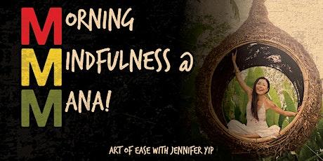 Morning Mindfulness at MANA! SoHo with Jennifer Yip tickets