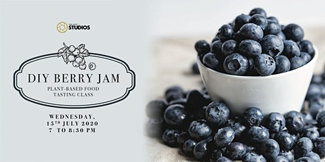 DIY Berry Jam & Plant-Based Food Tasting Class tickets