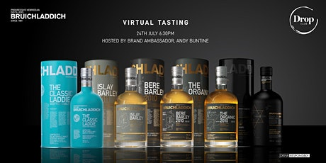 Bruichladdich Virtual Tasting Event hosted by Andy Buntine tickets