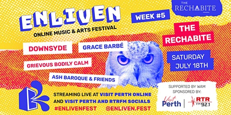 Enliven Online Music & Arts Festival - Week 5: Downsyde, GBC, Grace Barbé tickets