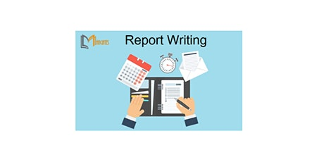 Report Writing 1 Day Virtual Live Training in Melbourne tickets