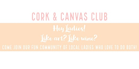 The  Cork and Canvas club-  Leeds Street tickets