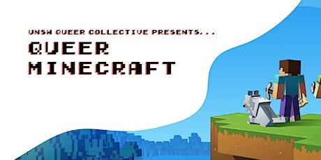 Queer Minecraft tickets