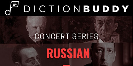DICTIONBUDDY Concert Series - Russian Arias & Art Songs  - July 11 at 8 pm tickets