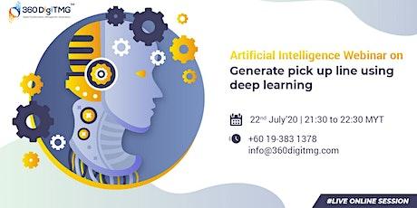 Artificial Intelligence Webinar - Generate pick up line using Deep Learning tickets