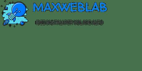PRE-LANCIO BETA ECOSISTEMA MAXWEBLAB biglietti