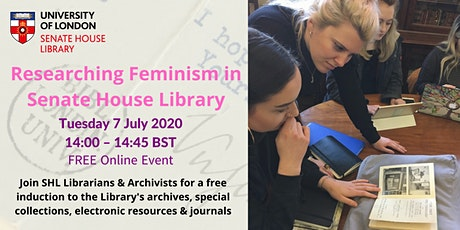 Researching Feminism in Senate House Library tickets