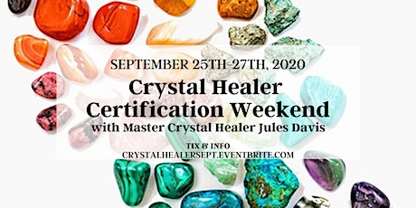 Crystal Healer Certification Weekend tickets