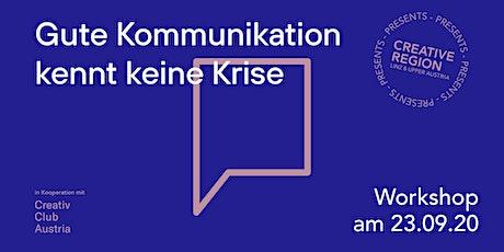 WORKSHOP: GUTE KOMMUNIKATION KENNT KEINE KRISE tickets