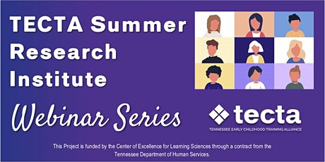 2020 TECTA Summer Research Institute Webinar Series tickets