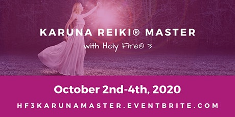 Holy Fire® 3 Karuna Reiki® Master Training - 3 Days tickets