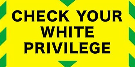 White Privilege Clinic tickets