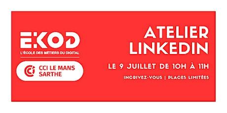 Atelier LinkedIn - Créer son profil billets