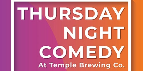 Thursday Night Comedy at Temple Brewing Co! tickets