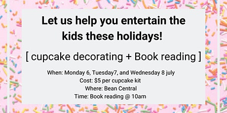 Bean Central Cupcake decorating and Book reading tickets