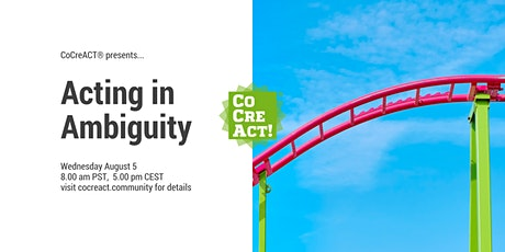 CoCreACT® – Acting in Ambiguity tickets