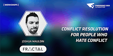 Conflict Resolution for People Who Hate Conflict Online Workshop tickets