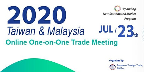 Taiwan & Malaysia Online One-on-One Trade Meeting tickets
