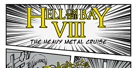 Hell on the Bay VIII - The Heavy Metal Cruise tickets