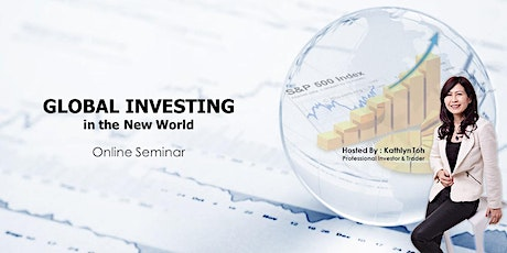 (REPLAY) GLOBAL INVESTING in the New World @ 13th July 2020 tickets