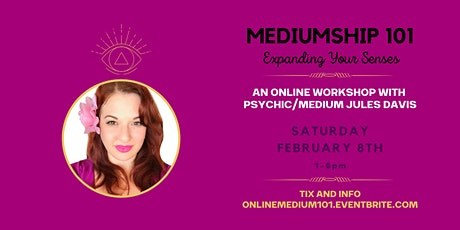 ONLINE - Mediumship 101 - Expanding Your Senses tickets
