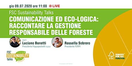 Comunicazione ed eco-logica: raccontare la gestione forestale responsabile biglietti