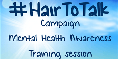 Havering Mind #HairToTalk Mental Health awareness training session tickets