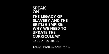 The Legacy Of Slavery & British Empire:Why We Need To Update The Curriculum tickets