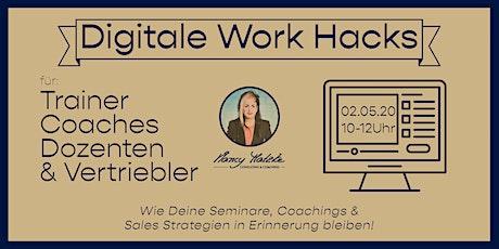 digitale Work Hacks für Trainer, Dozenten,Coaches und Vertriebler Tickets