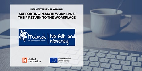 Supporting Remote Workers and their return to the Workplace: Mind tickets