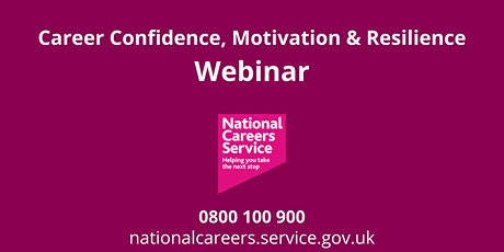 WEBINAR: Intro to Career Confidence, Motivation & Resilience tickets