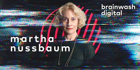 Brainwash Digital - Martha Nussbaum tickets