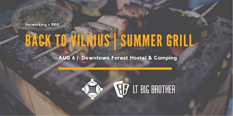 Back to Vilnius: Summer Grill tickets