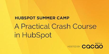 HubSpot Summer Camp - An Online Crash Course in HubSpot tickets