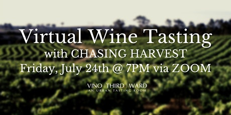 Virtual Wine Tasting with Chasing Harvest Winemaker tickets