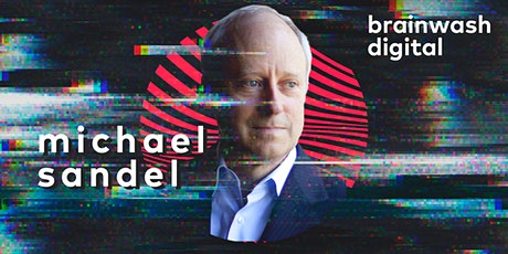 Brainwash Digital - Michael Sandel tickets